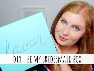 DIY - Be my bridesmaid box | Aimee Lodge