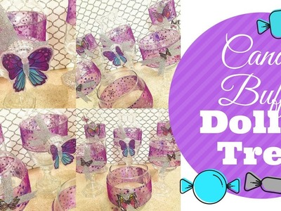 Dollar Tree Candy Buffet ~ DIY ~ Butterfly Theme
