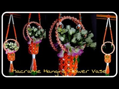 Easy Tutorial oF Hanging Flower Vase, Easy Making Method, Step By Step.