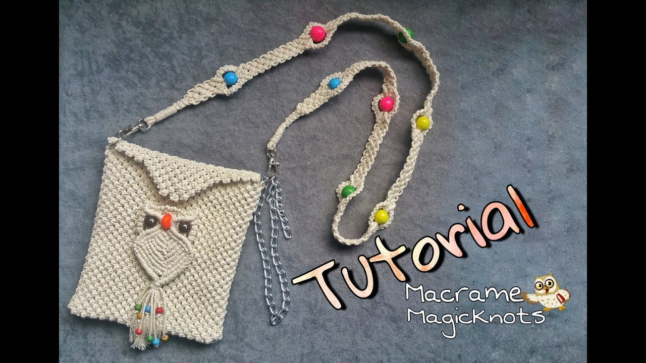 Easy Tutorial of Macrame hand Bag Owl ♥ Macrame Bag Owl ♥
