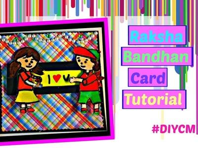 Handmade card Tutorial for Raakhi|Raksha bandhan festival card |Card for brother and sister|DIYCM