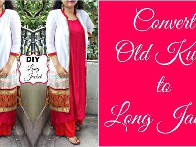 How to Convert Old Kurti into Long Jacket | DIY Ethnic Jacket | Reuse Old Kurtis
