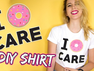 I ???? CARE! ???? DIY DONUT Crop Top For Summer! | UpCycling Project #1