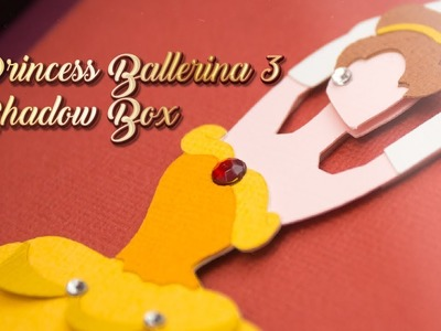 Princess Ballerina Shadow Box Tutorial 3
