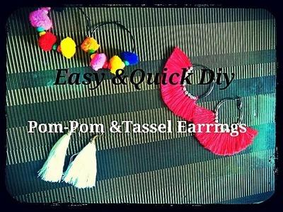 Quick & Easy DIY, How to make Pom-Pom & Tassel Earings
