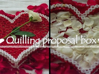 Quilling proposal box | Surprise Gift | Tutorial