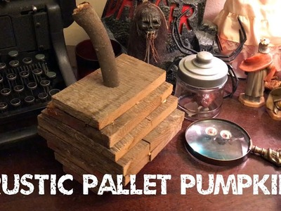 Rustic Pallet Pumpkin tutorial and the ruined paper towel holder