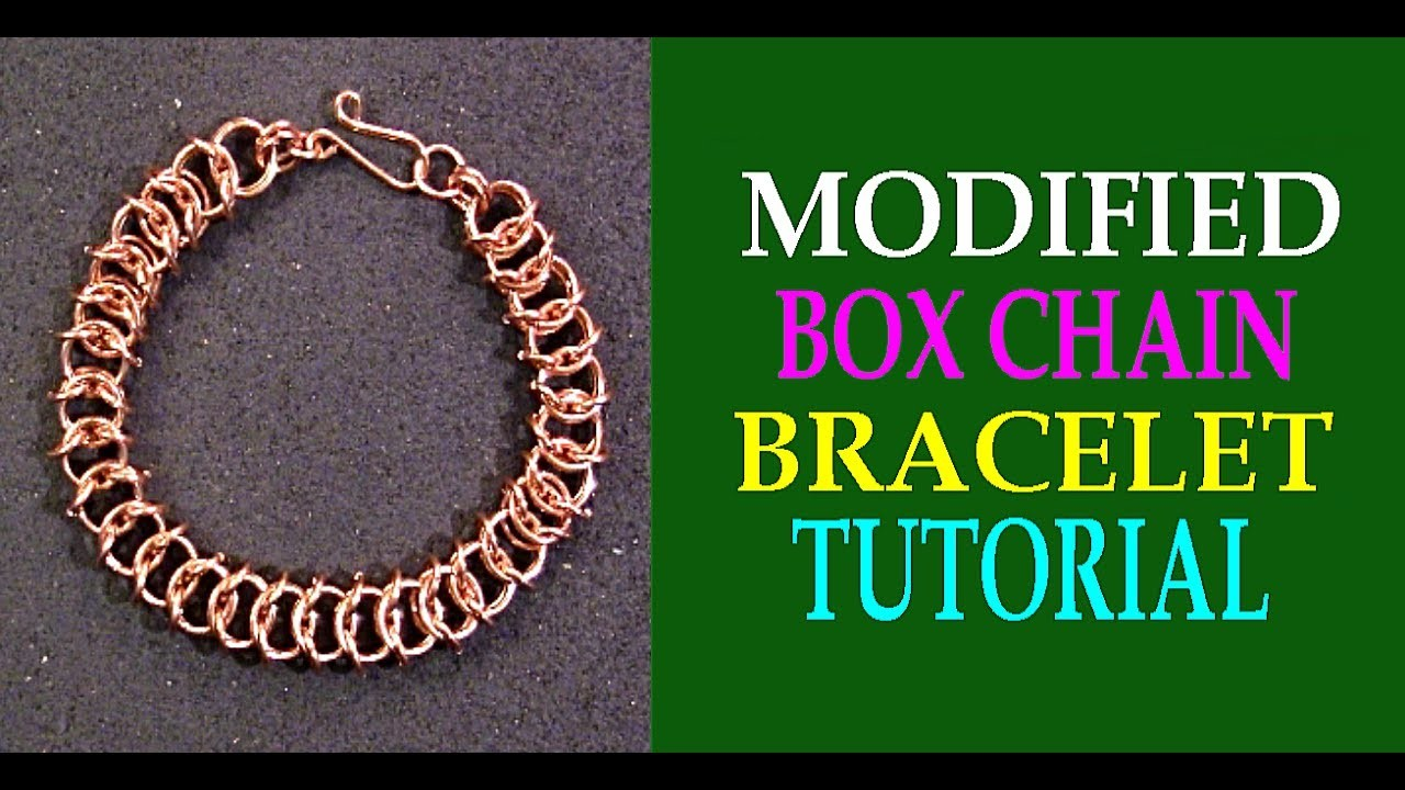 STEP-BY-STEP MODIFIED BOX CHAIN BRACELET TUTORIAL | FLAT BOX CHAIN TUTORIAL