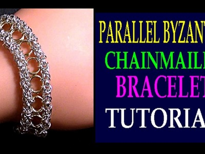 STEP-BY-STEP PARALLEL BYZANTINE CHAINMAILLE BRACELET TUTORIAL