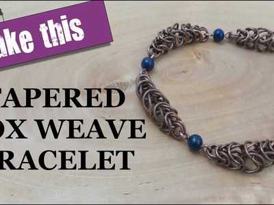 Tapered Box Weave Bracelet - Chain Maille Tutorial