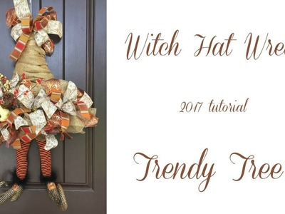 2017 Witch Hat Wreath Tutorial by Trendy Tree