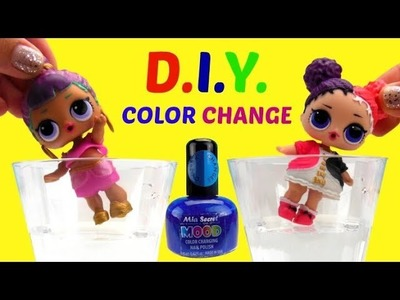 D.I.Y. LOL Surprise Dolls Color Changer (Also, Spits, Pees, Cries) Mood Changing Nail Polish