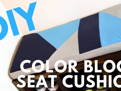 DIY COLOR BLOCK SEAT CUSHION