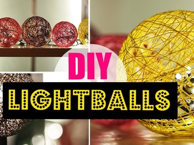 DIY Light Ball | Home Decor Tutorial