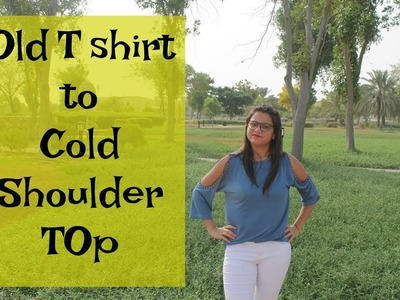 DIY Old T shirt to Cold shoulder Top | Refashion your old T shirt