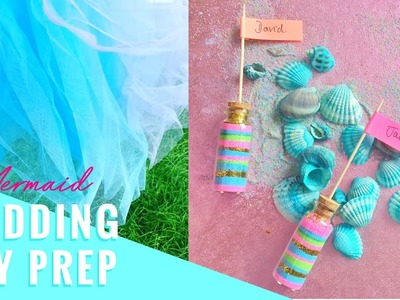 MERMAID WEDDING DIY PREP