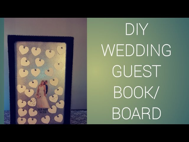 Wedding decor guest book. How to diy Wedding Guest Book.board with dollar tree items.recycle items.