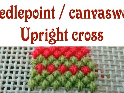 Hand Embroidery - Upright cross stitch for needlepoint. canvaswork