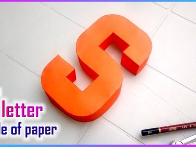 Learn to make 3d letters from paper, letter S s