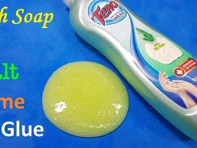 Dish Soap and Salt Slime No Glue ! How To Make Slime No glue with Salt