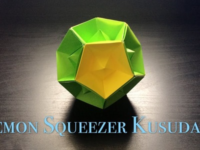 [Hello Malinda] Origami Tutorial: Lemon Squeezer Kusudama (Tomoko Fuse) 折纸教程:【哈喽玛琳达】柠檬花球(布施知子)