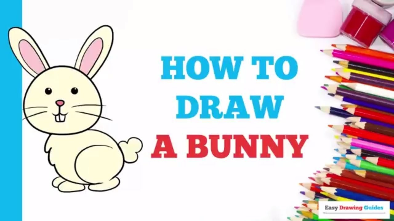 How to draw a bunny rabbit in a few easy steps drawing tutorial for kids and beginners
