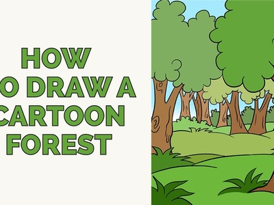 How to Draw a Cartoon Forest in a Few Easy Steps: Drawing Tutorial for Kids and Beginners