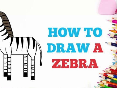 How to Draw a Zebra in a Few Easy Steps: Drawing Tutorial for Kids and Beginners