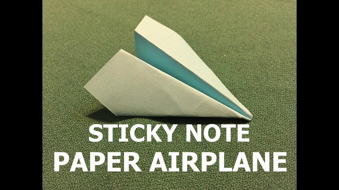 How to fold a sticky note paper airplane my crafts and for Sticky paper for crafts