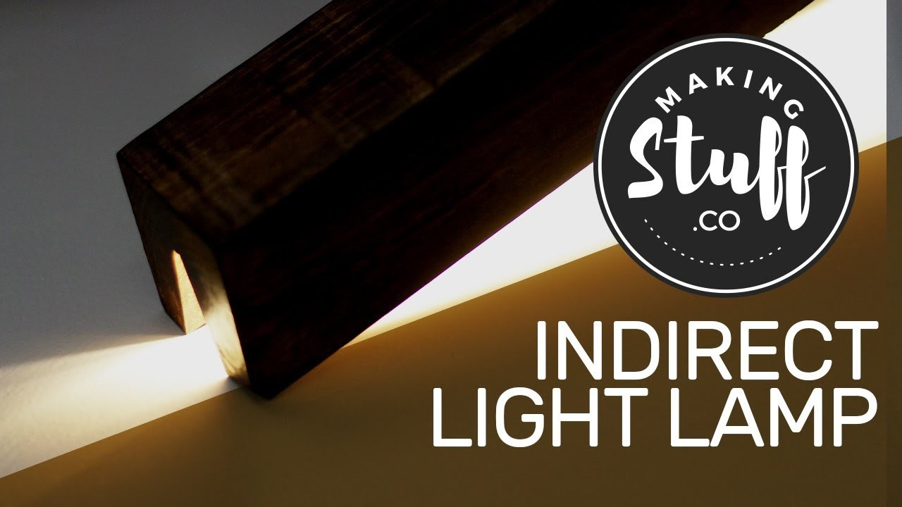 How to Make a Lamp (Indirect. Direct Light) - DIY - MakingStuff