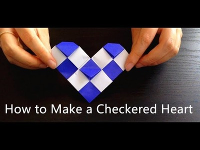 How To Make An Origami Checkered Heart; 格子心形摺紙教学