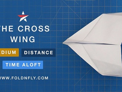 ✈ Star Wars inspired Paper Airplane - The Cross Wing - Fold 'N Fly