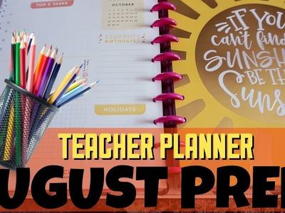 BACK TO SCHOOL | HAPPY PLANNER AUGUST PREP | HAPPY PLANNER TEACHER PLANNER PLAN WITH ME