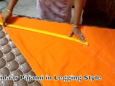 Chudidaar Pajami (Legging Style) - Cutting & Stitching (In Hindi) - DIY Sara
