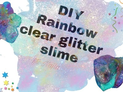 DIY clear glitter rainbow slime in 5 minutes ~ Have Fun With Cyra ~