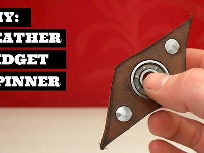 DIY Leather Fidget Spinner