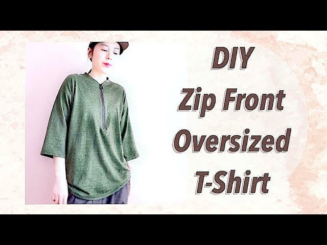 DIY Oversized T-Shirt with Zipper Frontㅣmadebyaya