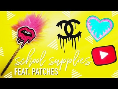 DIY PATCHES. DIY SCHOOL SUPPLIES FEAT. PATCHES (NO SEW!!)