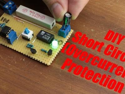 DIY Short Circuit (Overcurrent) Protection