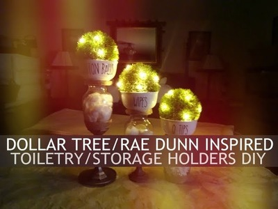 ????????????DOLLAR TREE.RAE DUNN INSPIRED TOILETRY.STORAGE HOLDERS DIY????????????