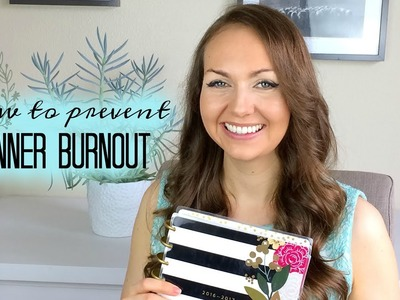 How to Prevent Planner Burnout