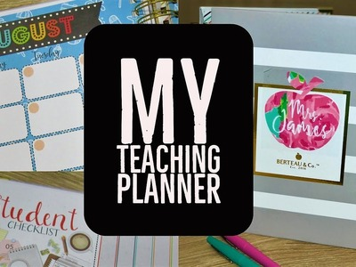 My 2017-2018 Teacher Planner | Detailed Walk-Through
