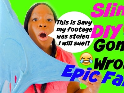 Slime DIY Gone Wrong (The Introduction of Savy Naturalista) Epic Slime Fail