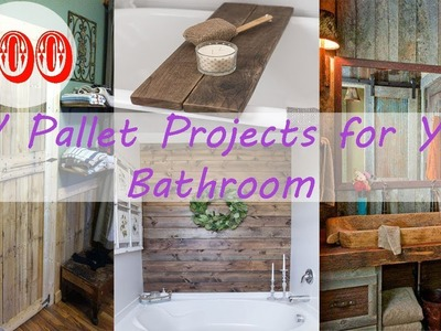 The Best 100 DIY Pallet Projects for Your Bathroom