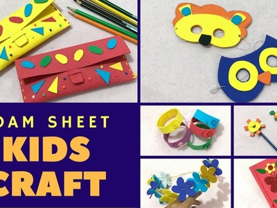 6 Easy DIY from Foam Sheet for Kids Craft & Activities