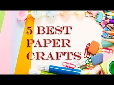 Best 5 paper craft you can make easily at home|easy origami| paper crafts ideas| useful and easy art