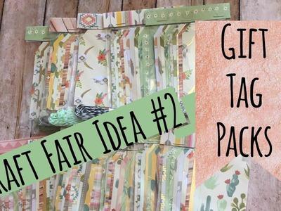 Craft Fair Idea #2 | Gift Tag Packs | Use Up Your SCRAPS | Craft Fair Series 2017