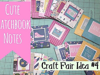 Craft Fair Idea #4:  Cute Matchbook Notes | Use up your 12x12 double sided paper | 2017