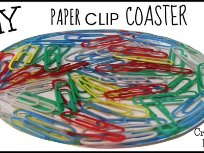 DIY Paper Clip Coaster ~ Back To School ~ Another Coaster Friday ~ Craft Klatch