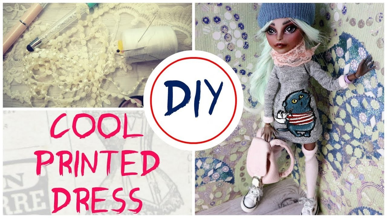 How to Make Doll Printed Dress DIY Craft Tutorial. Barbie Streetstyle Fashion. Monster High Repaint